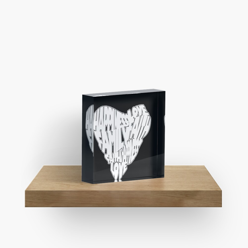 Faith, Love, Family, Happiness Heart Design 2 Acrylic Block