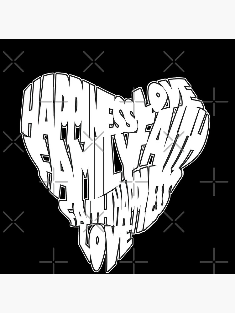 Faith, Love, Family, Happiness Heart Design 2 by bowiebydesign