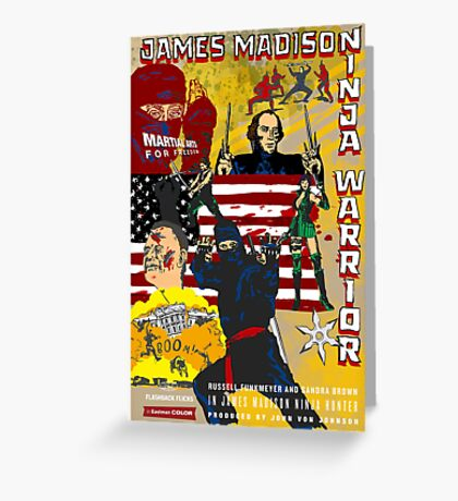 James Madison - Ninja Warrior! Greeting Card
