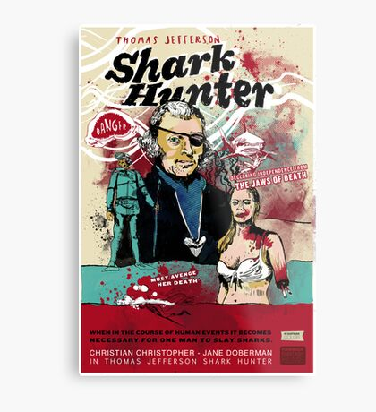 Thomas Jefferson - Shark Hunter! Metal Print