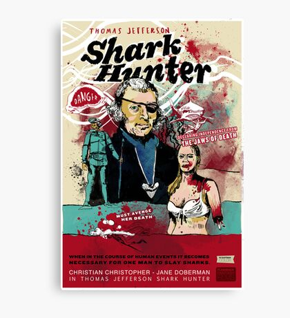 Thomas Jefferson - Shark Hunter! Canvas Print
