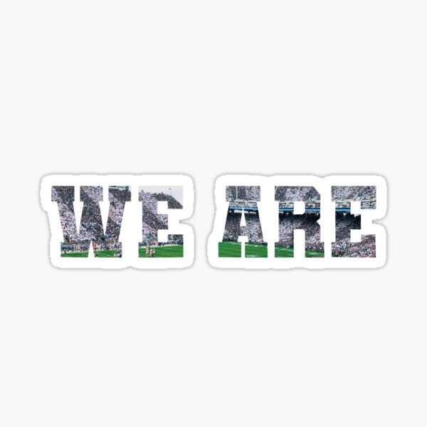 We Are Stadium Sticker