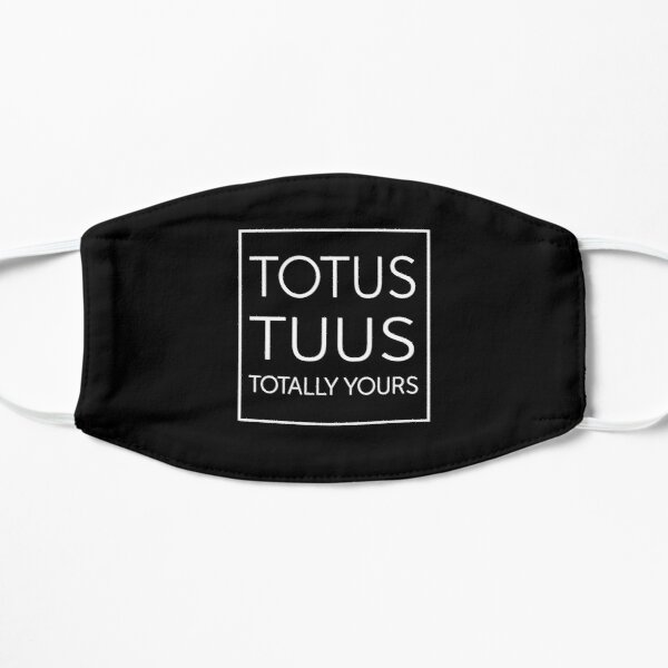 Totus Tuus Totally Yours Mask