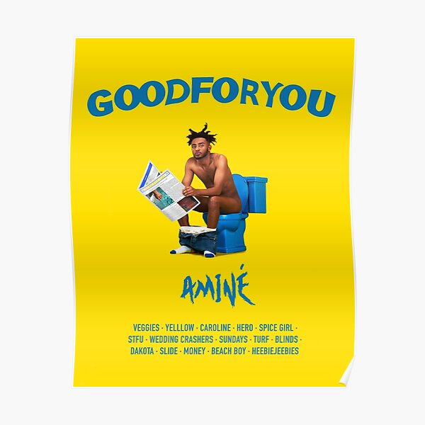 Good For You - Aminé Album Poster