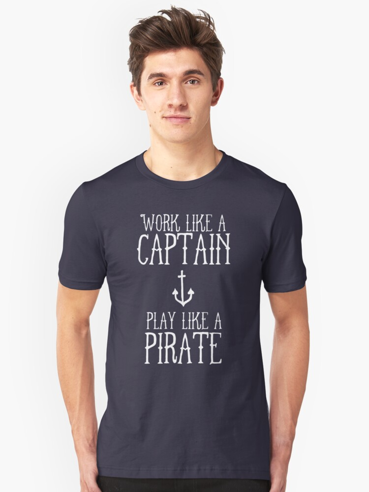 Play Like A Pirate Unisex T-Shirt Front