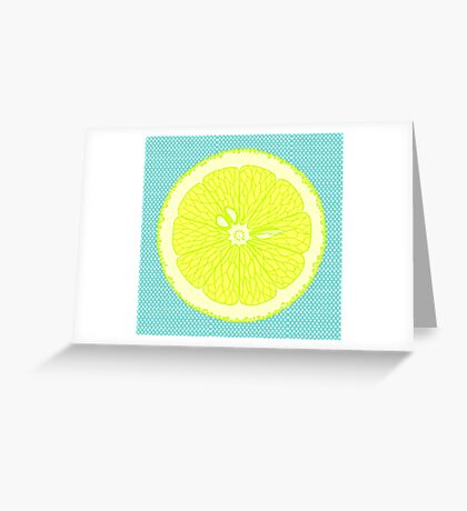 If life gives you lemons Greeting Card