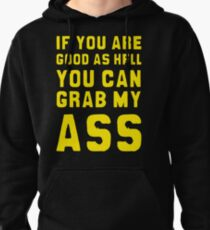 GOOD AS HELL - print on back Pullover Hoodie