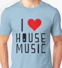 i love house music Unisex T-Shirt