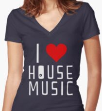 i love house music Women's Fitted V-Neck T-Shirt