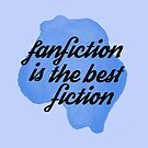 fanfic is the best by iheartgallifrey