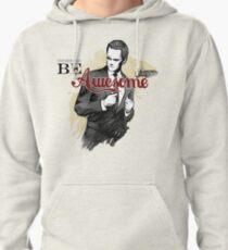 Be Awesome Pullover Hoodie