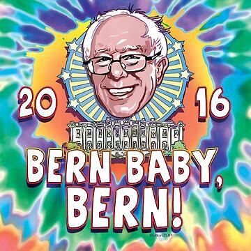 Bern Baby, Bern Sanders 2016 by Election2016
