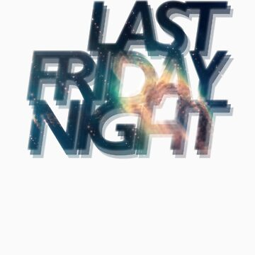 Last Friday Night by sonia912