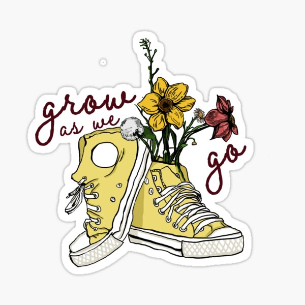 Grow as we Go Sticker