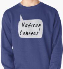 Vatican Cameos! (Black text)  Pullover