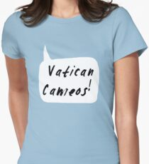 Vatican Cameos! (Black text)  Womens Fitted T-Shirt