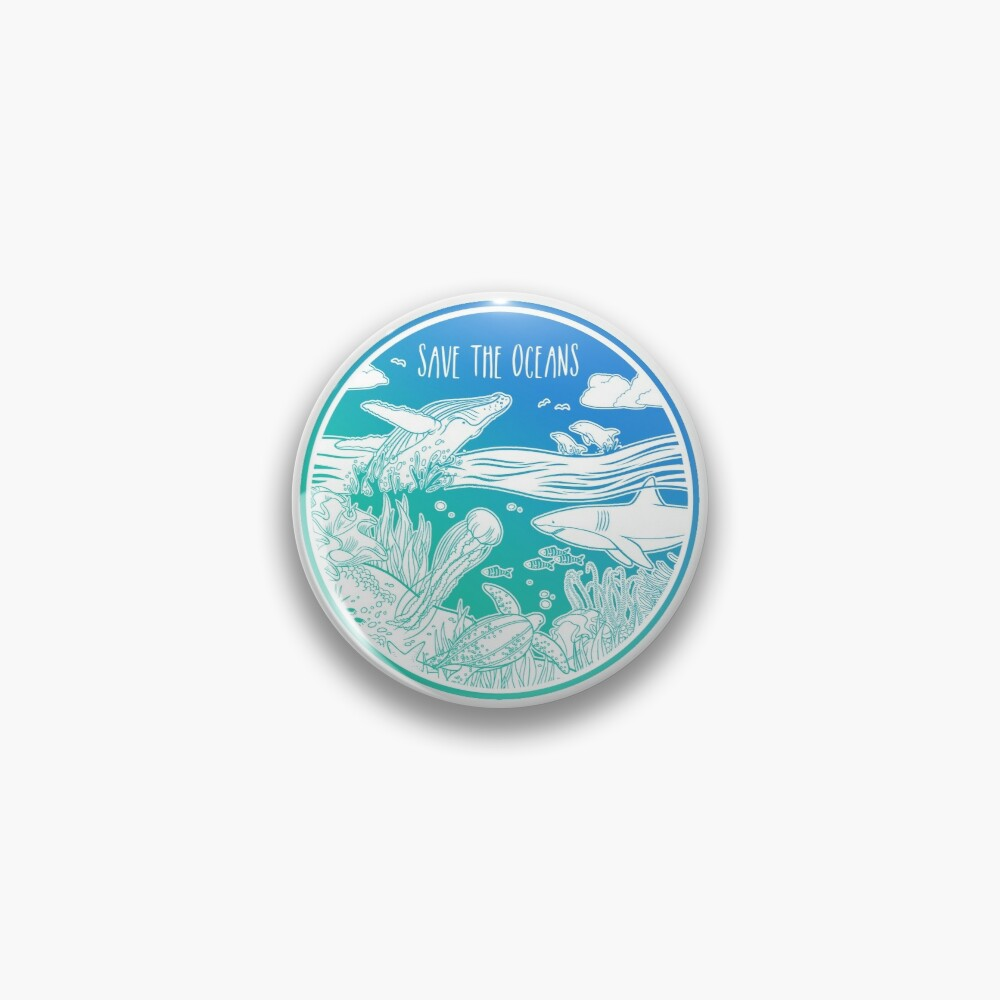 Save the Oceans! Pin