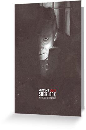 Get Me Out, Sherlock. by glower