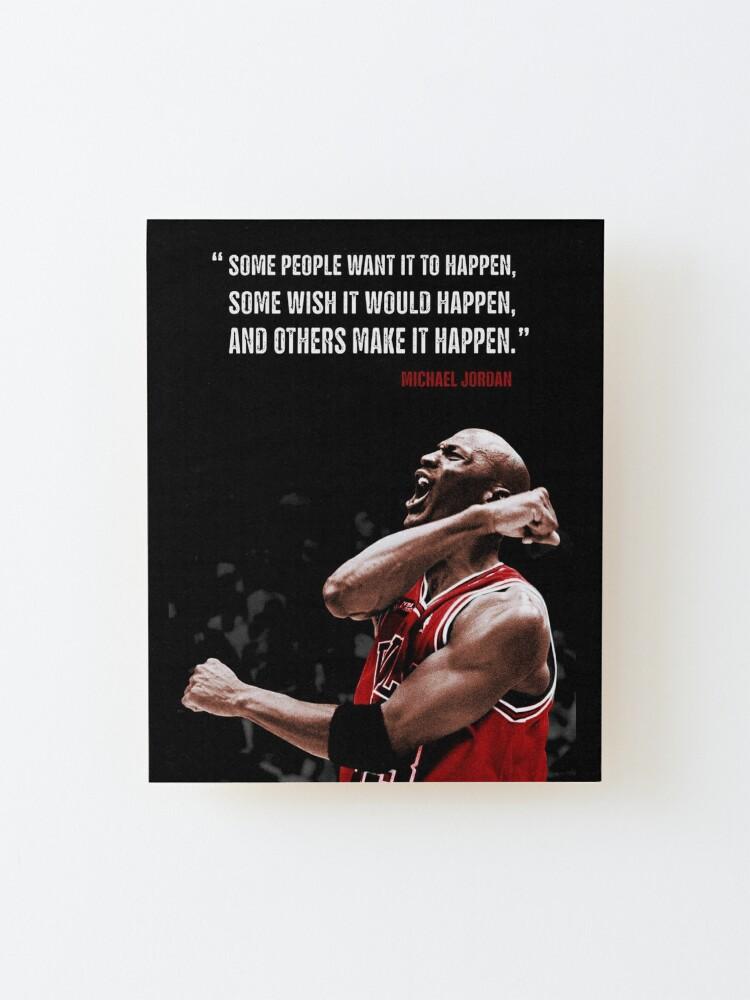 Alternate view of Make it Happen - Michael Jordan Mounted Print