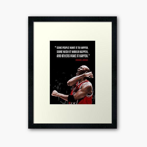Make it Happen - Michael Jordan Framed Art Print
