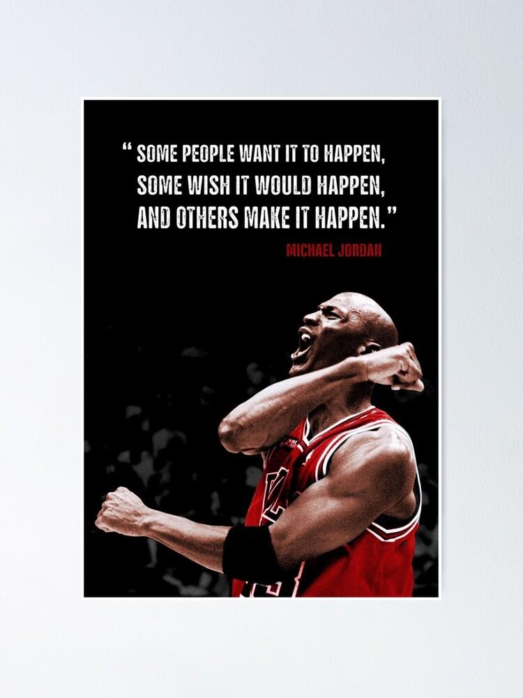 Alternate view of Make it Happen - Michael Jordan Poster