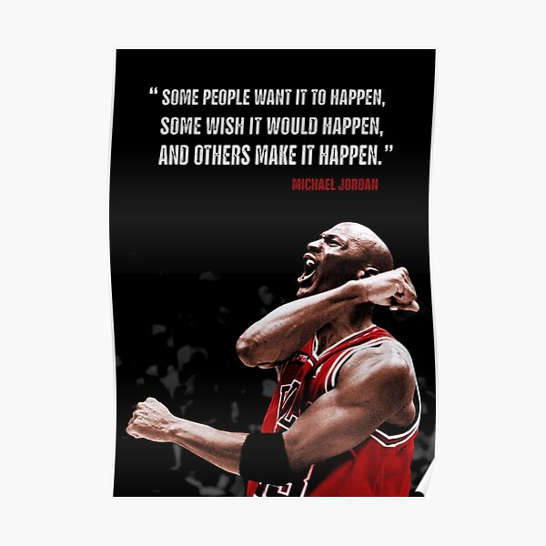 Make it Happen - Michael Jordan Poster