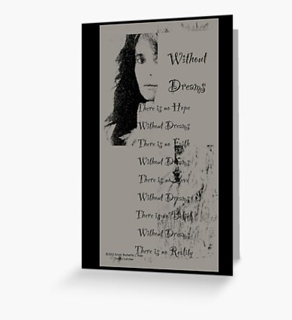 Without dreams  Greeting Card