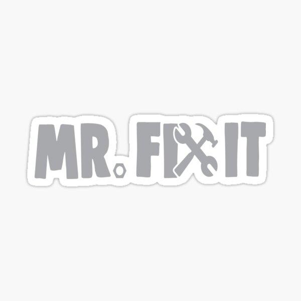 Mr. Fix It Sticker