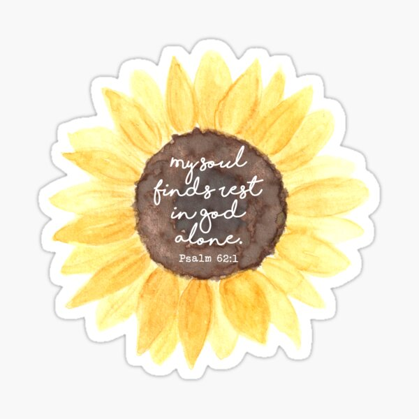 Psalm 62:1 Watercolor Sunflower Sticker