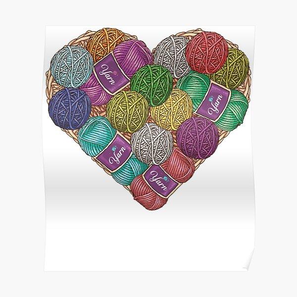 Yarnaholic yarn heart shape shirt Poster
