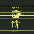 MENS SANA IN CORRERE SANO by eccetera