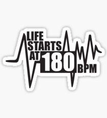 Das Leben beginnt bei 180 BPM Sticker