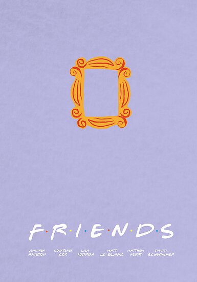 FRIENDS | minimalist poster by rushmores
