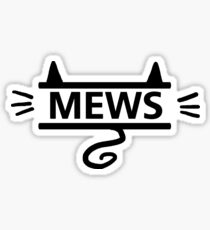 mews - black on white Sticker