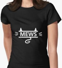 mews - white on black Women's Fitted T-Shirt
