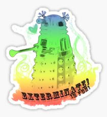 EXTERMINATE is fun! Sticker