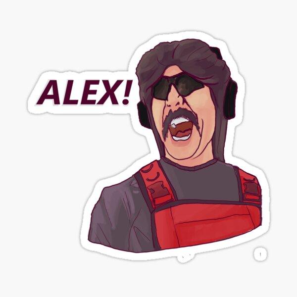 Dr Disrespect Yelling at Alex Sticker