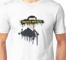 Moriarty was real Unisex T-Shirt