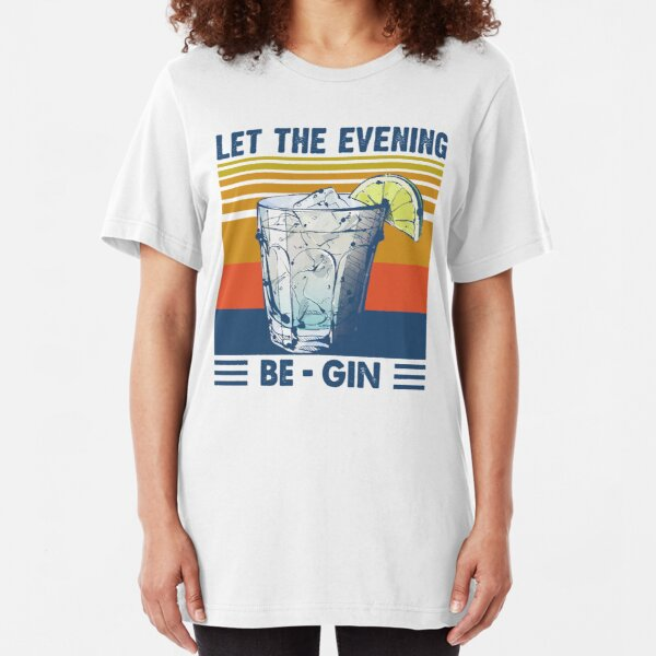 Let the evening Be Gin Martini Cocktail Camiseta ajustada