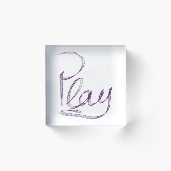 PLAY Acrylic Block