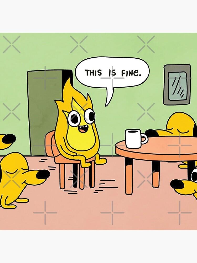 This Is Fine Dog Fire Meme Bitcoin Bitcoin Sticker Teepublic