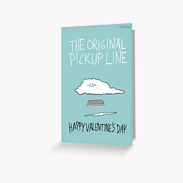 The Original Pickup Line Greeting Card