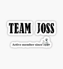 Team Joss Sticker
