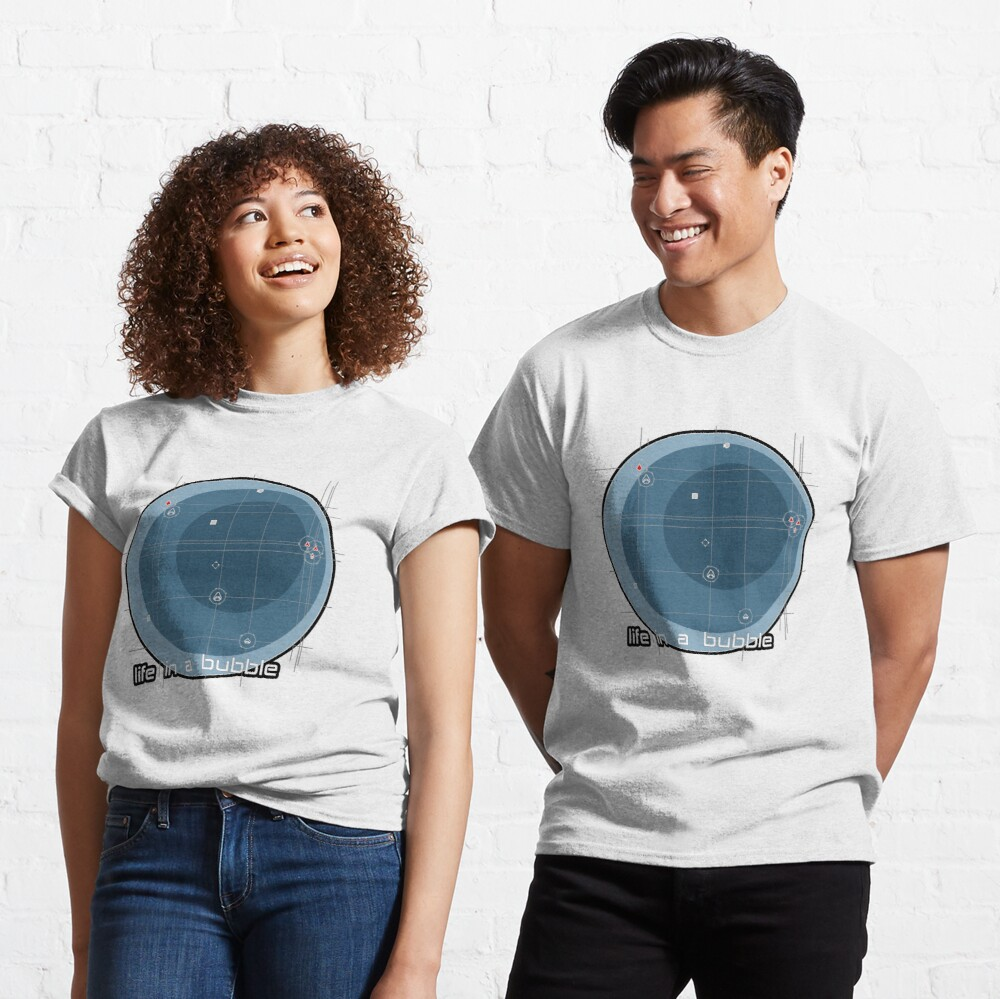 life in a bubble Classic T-Shirt