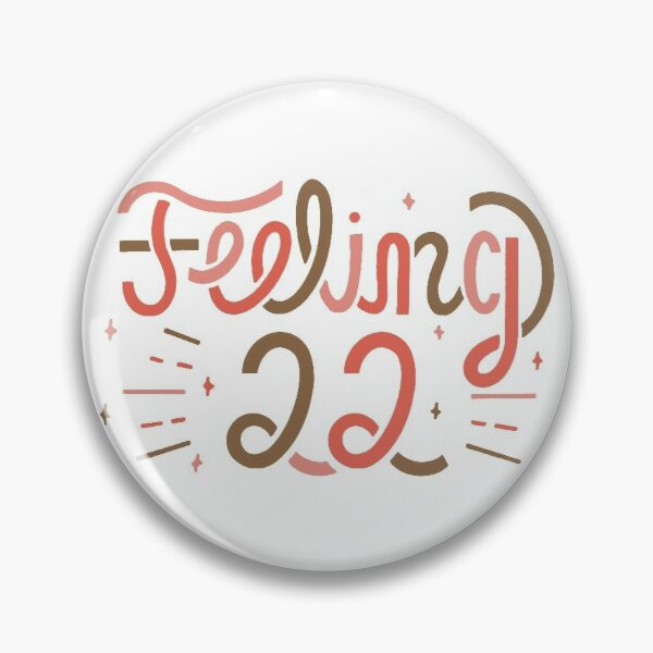 Feeling 22 Gifts Merchandise Redbubble