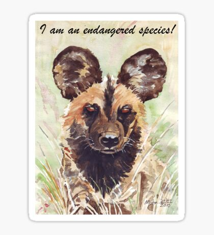 I am an endangered species! Sticker