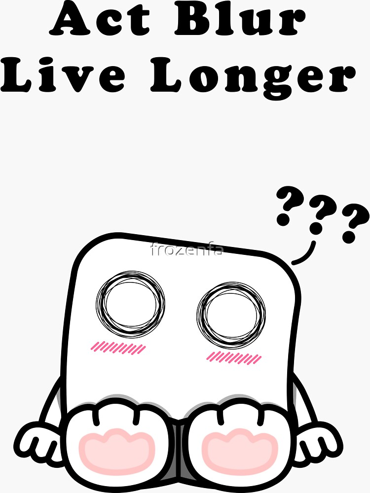 Act Blur, Live Longer (Light) by frozenfa