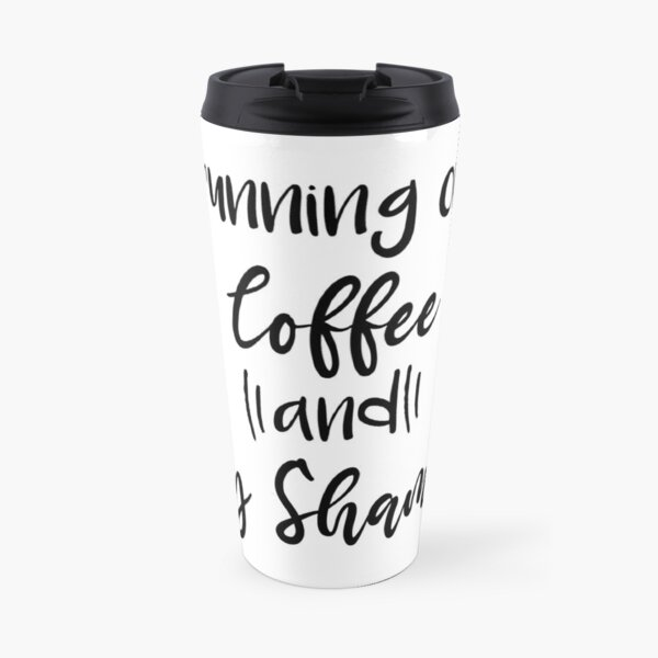 Running on Coffee and Dry Shampoo, Funny Graphic Tee, Coffee Shirt, Bella Canvas, Trendy Tees, Cute Women's Tees Travel Mug