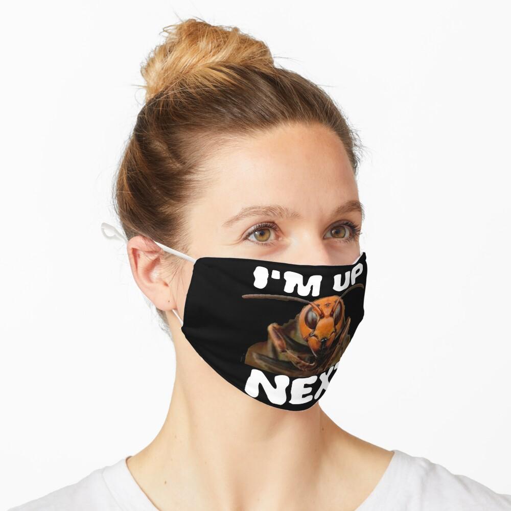 I'm up Next Design Murdering Hornet Mask