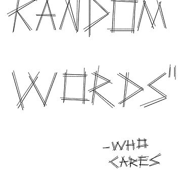Random Words by TheCosmonaut